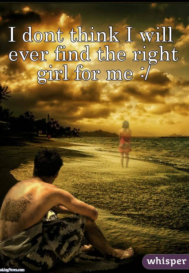 Find a girl for me
