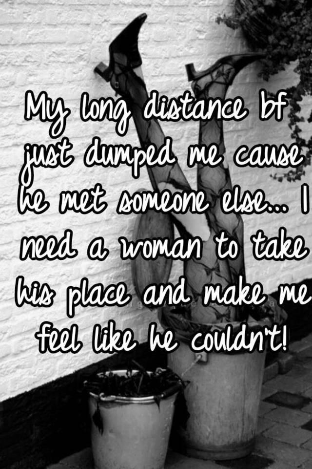 Dumped for someone else