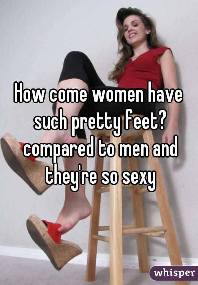Why are feet so sexy