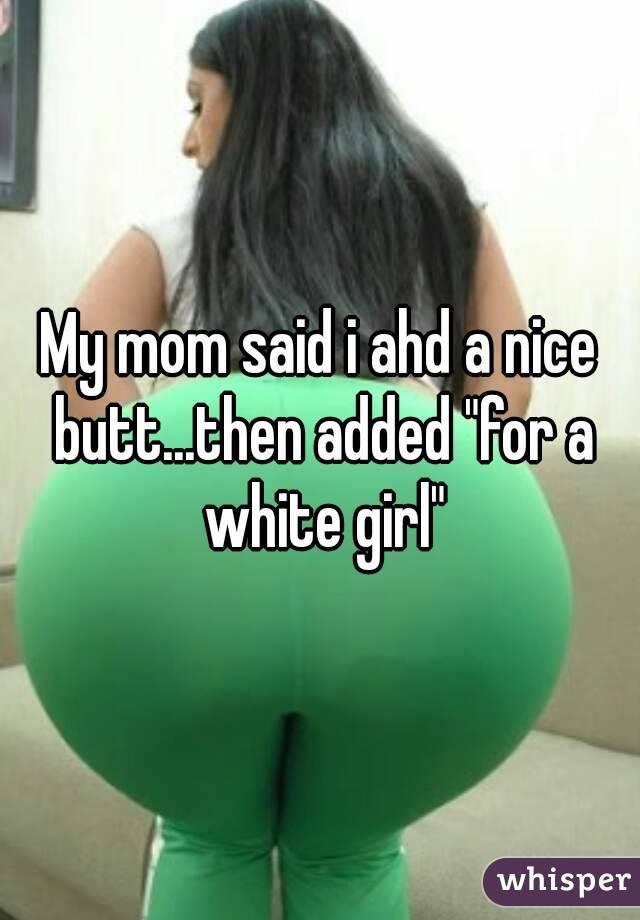 Mom With Nice Ass