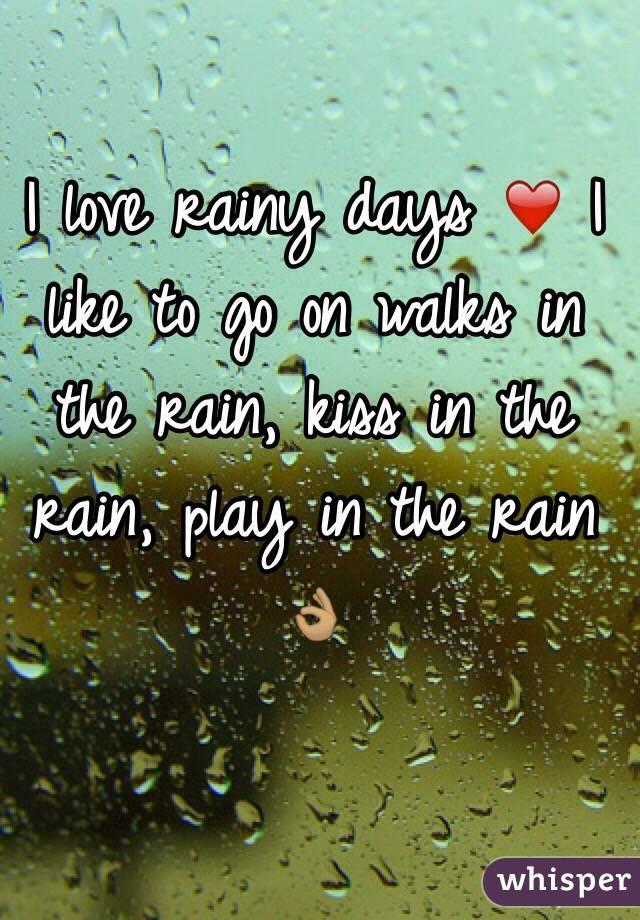 I love rainy days ❤️ I like to go on walks in the rain, kiss in the rain, play in the rain 👌🏽