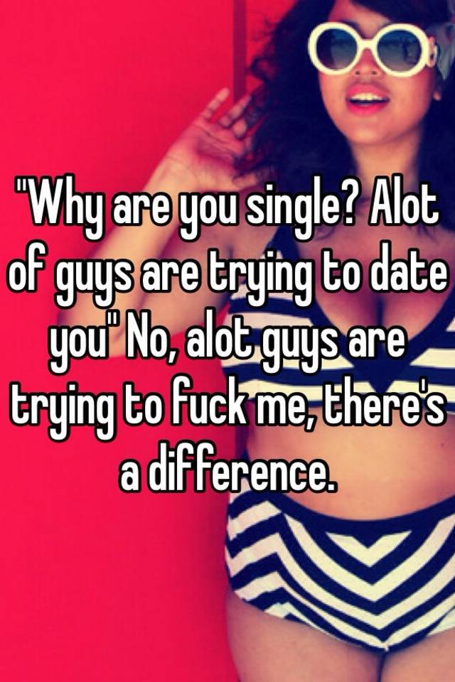 Fuck a lot of dudes
