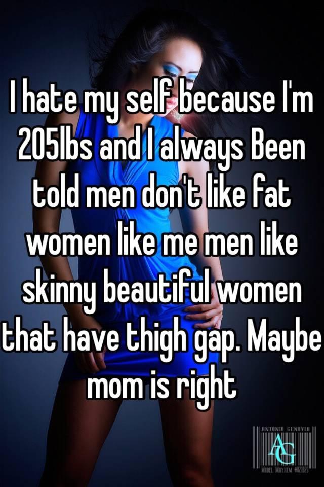 I Hate Fat Women