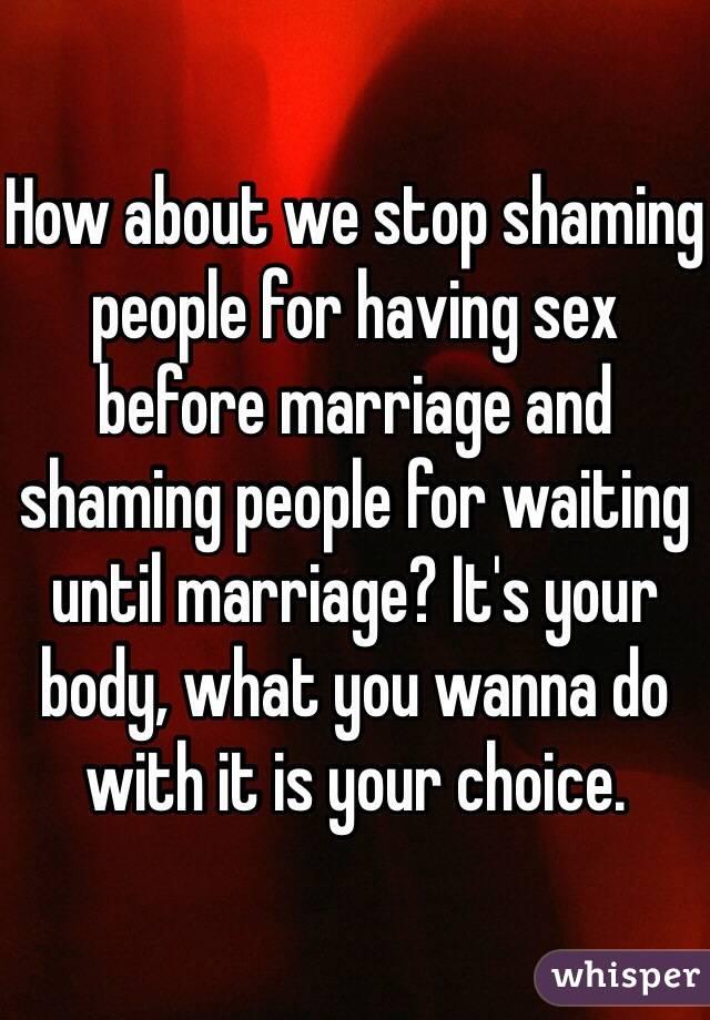 Stop having sex until marriage