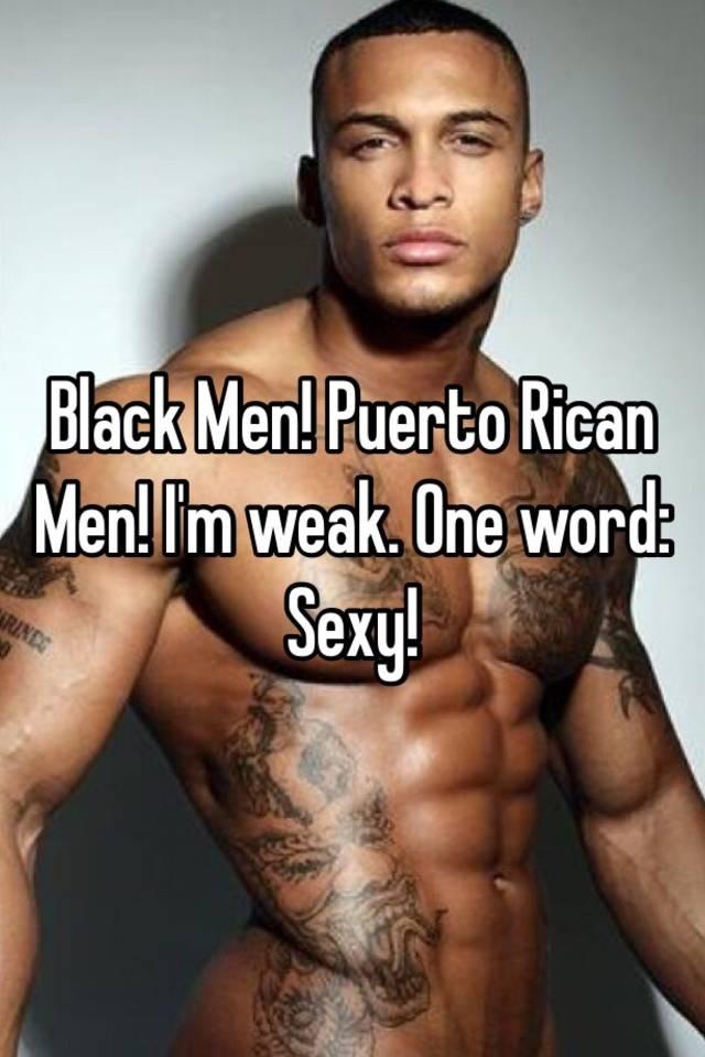 Sexy puerto rican men