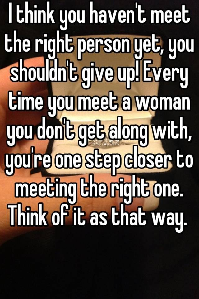 meeting the right person