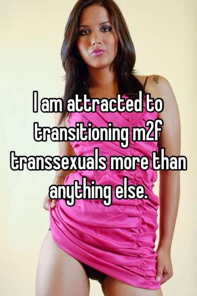 why am i attracted to transsexuals