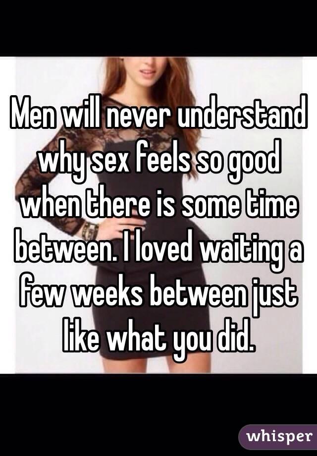 Why sex feels so good