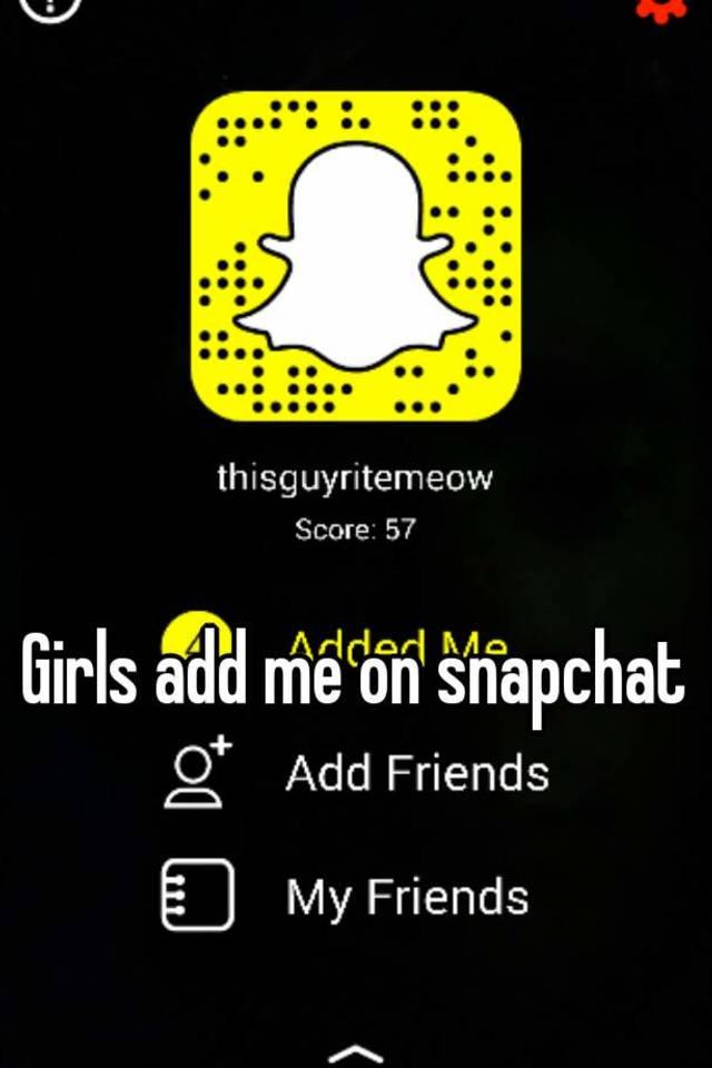 Girls to add on snapchat