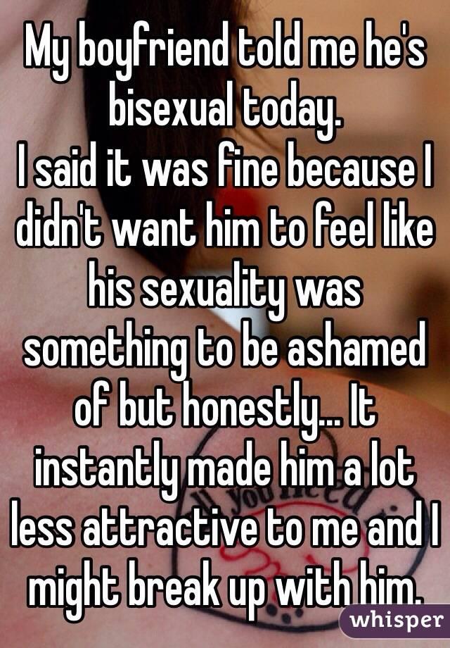 Boyfriend says hes bisexual