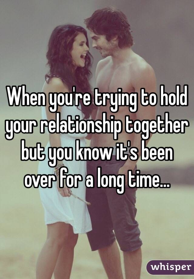 when to know that a relationship is over