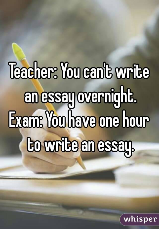 one hour to write an essay One hour essay onecan be your best friend and tutor when talking about 1-hour essay help one hour essay help is quite a challenging task writing a.