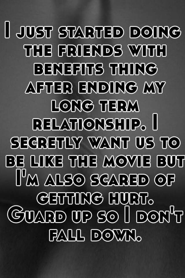 Long Term Friends With Benefits Relationship