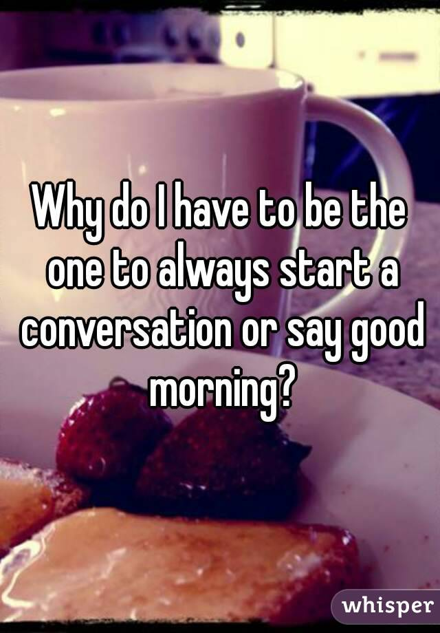 what do you say to start a conversation