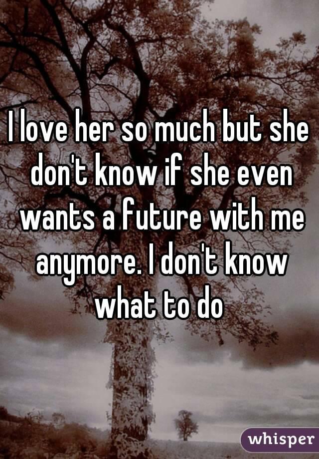 How Do I Know If She Wants Me