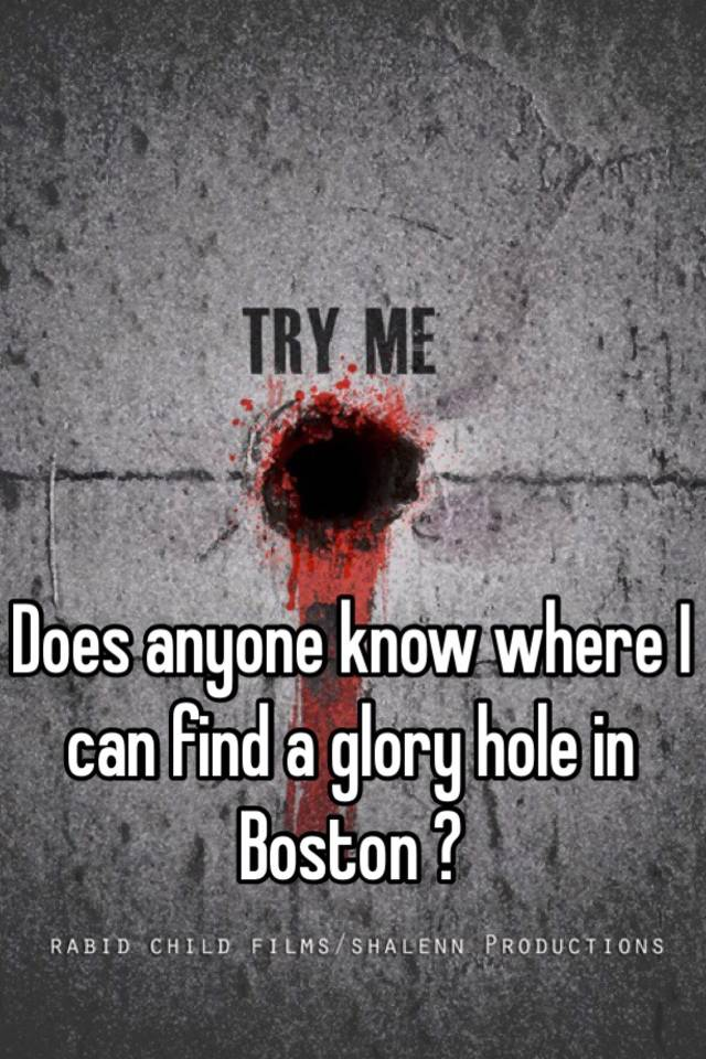 Glory hole locations in massachusetts