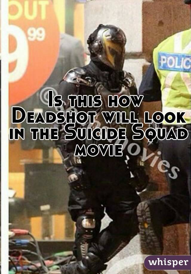Is this how Deadshot will look in the Suicide Squad movie