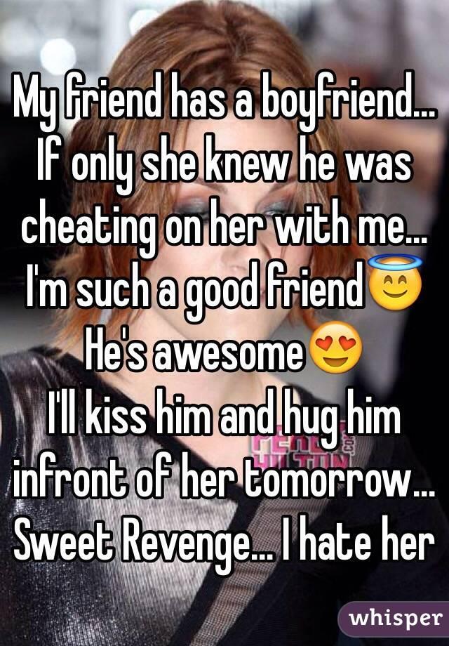 Sweet revenge on her boyfriend