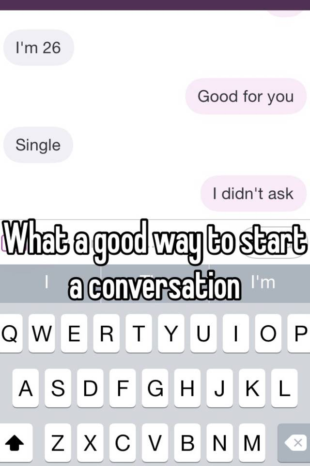 What To Say To Start A Conversation With A Guy