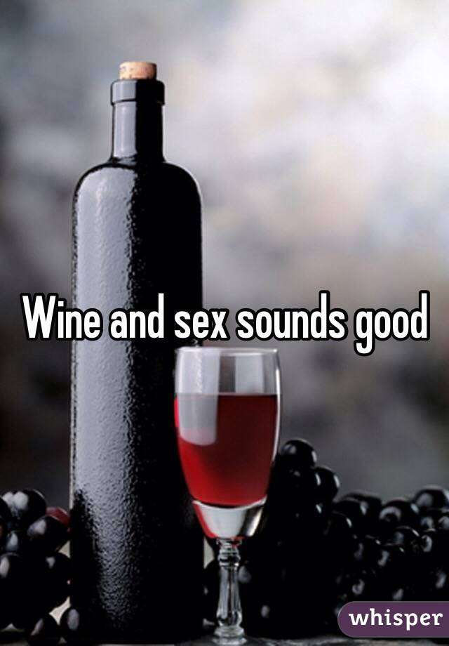 Is wine good for sex