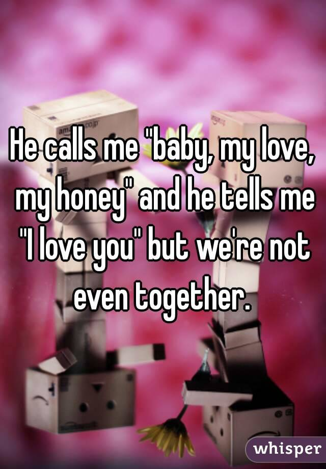 Understanding why a guy calls you honey