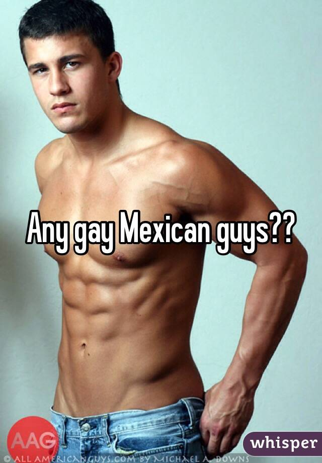 of gay mexican man Pic