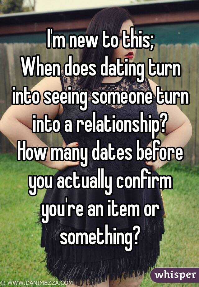 when should dating turn into a relationship