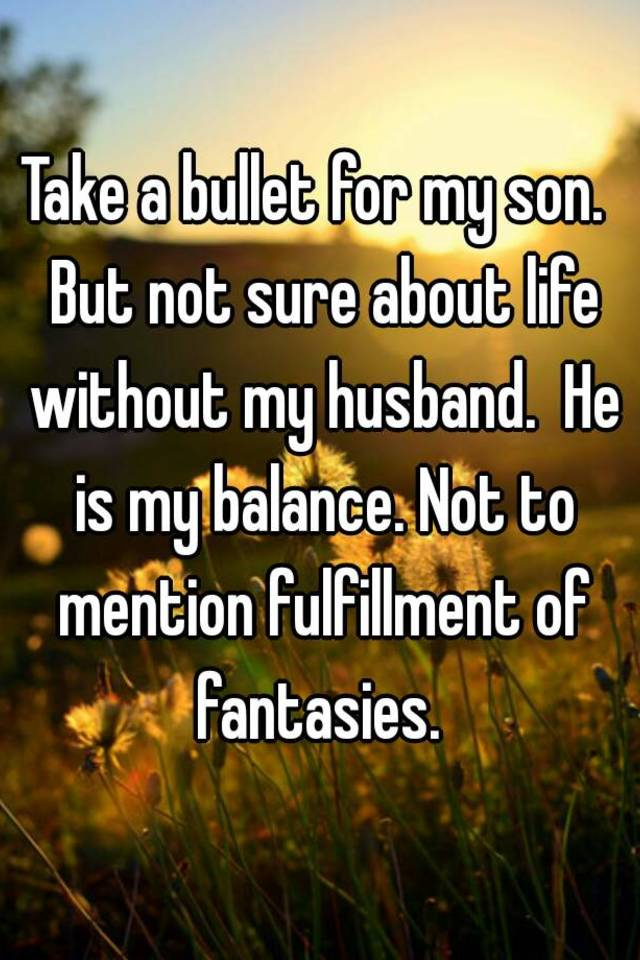 Life without my husband