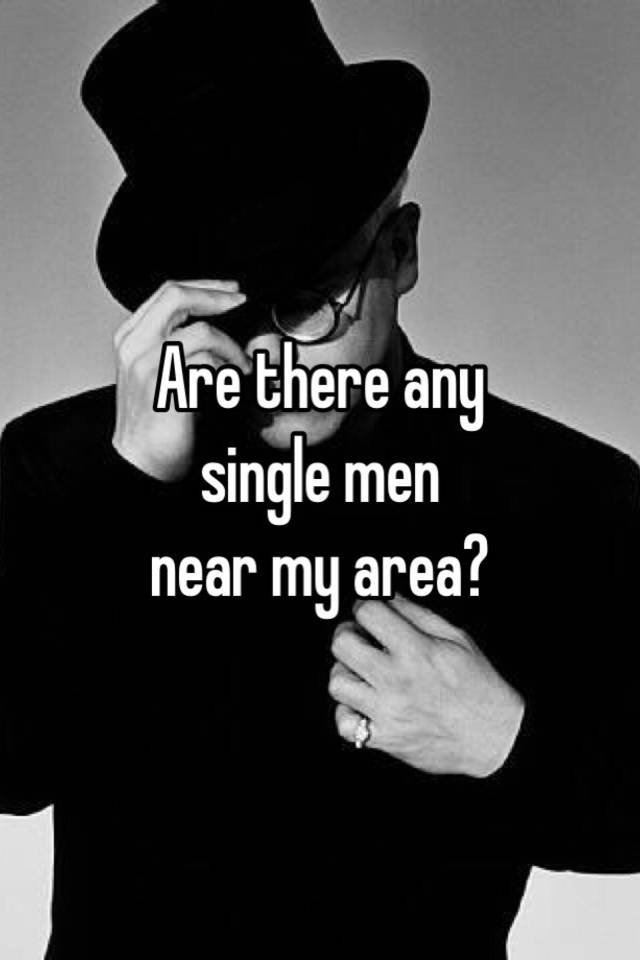Single men in my area
