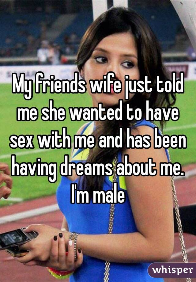 Sex with a friends wife