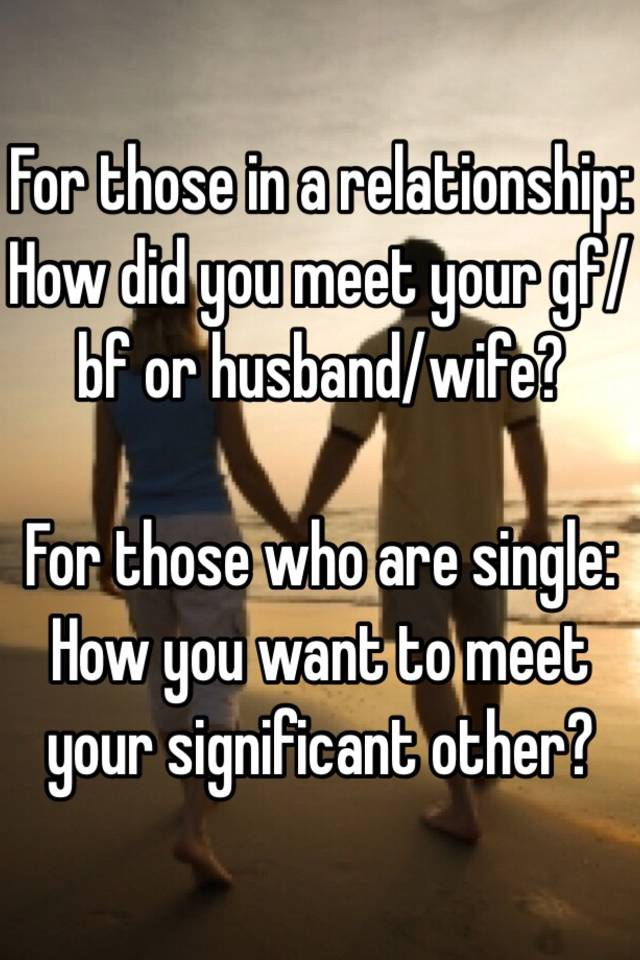 How to meet your wife