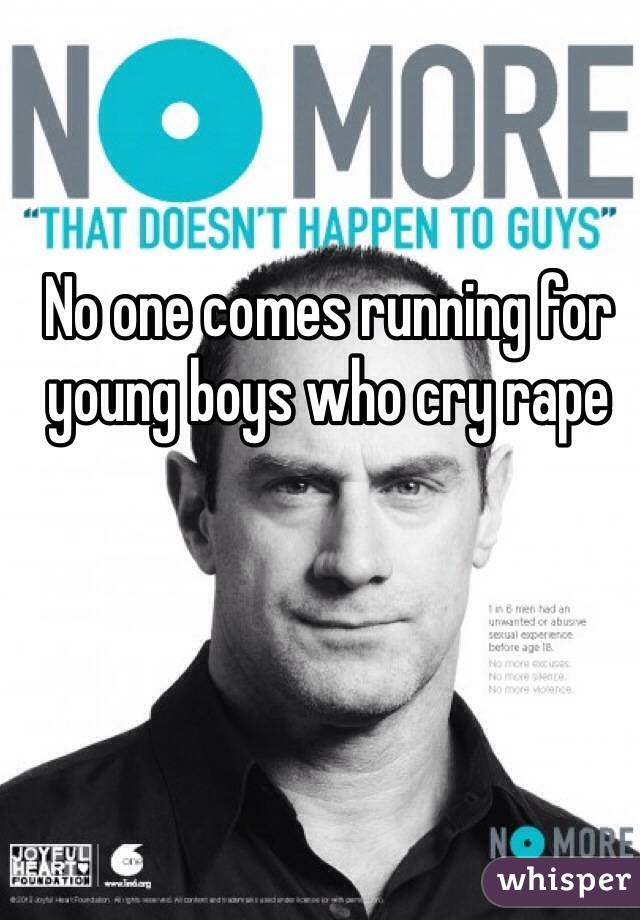 No one comes running for young boys who cry rape