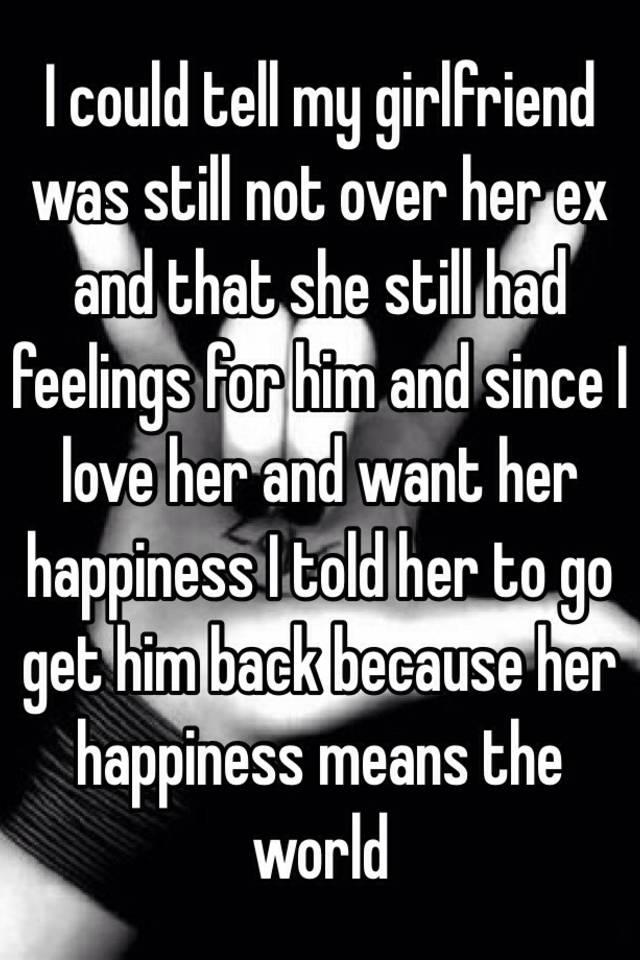 she still loves her ex