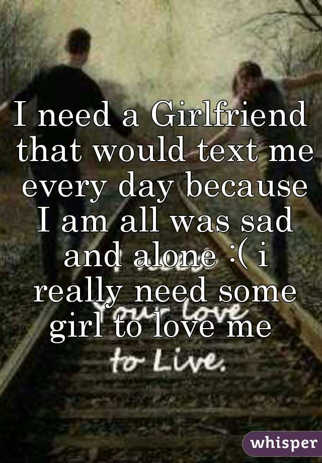 I Need A Girl For Love