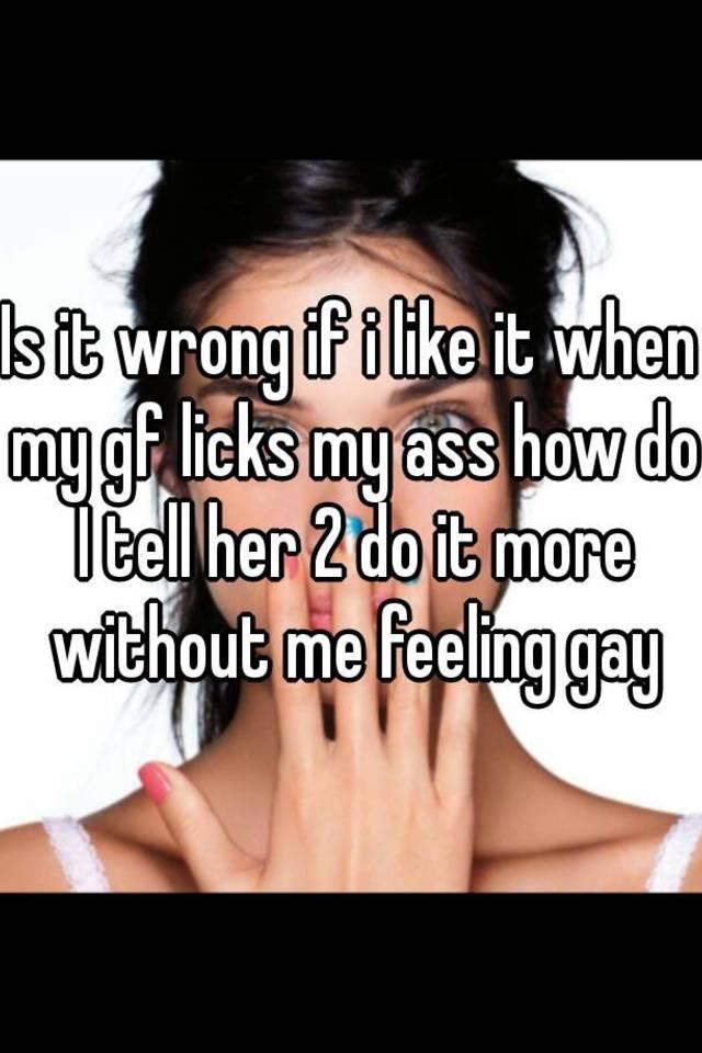 My Girlfriend Licks My Ass