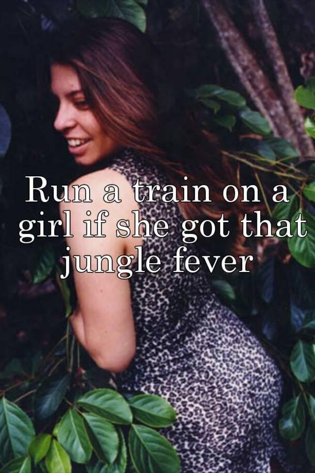 Run A Train On A Girl