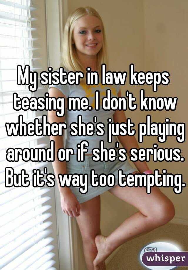 Sister in law seduced me