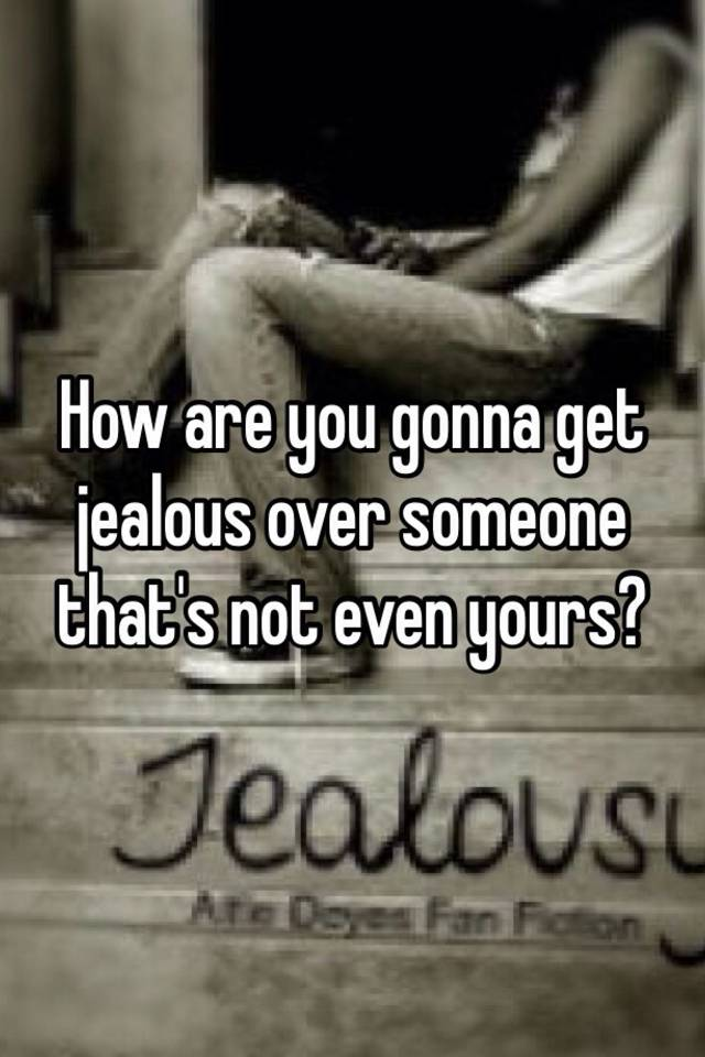 how to know if someone is jealous of you quiz