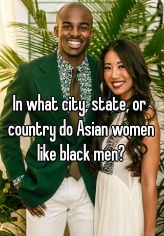 why do guys like asian women