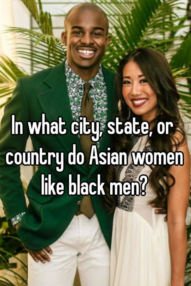 Why men prefer asian women