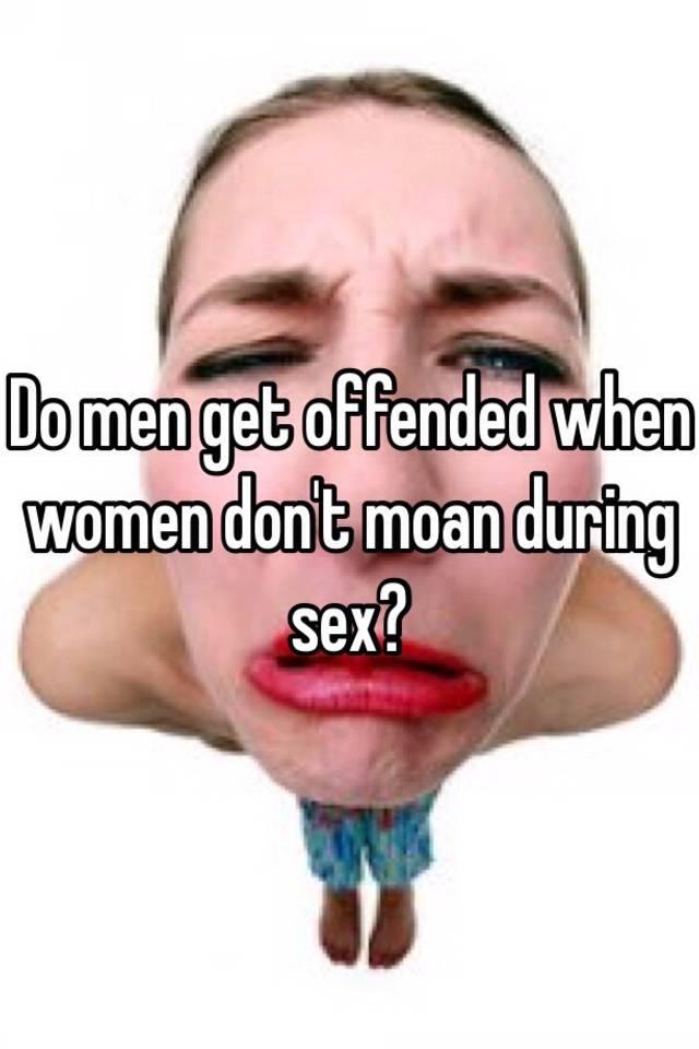 Do men moan during sex