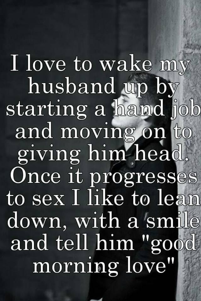 wife jobs hand My loves