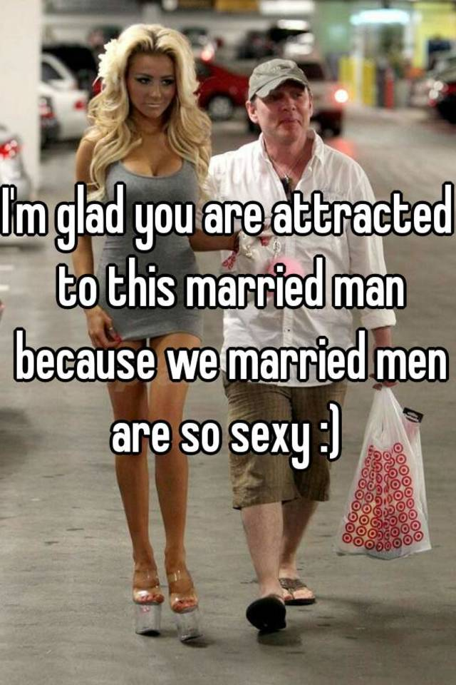 Attracted to a married man