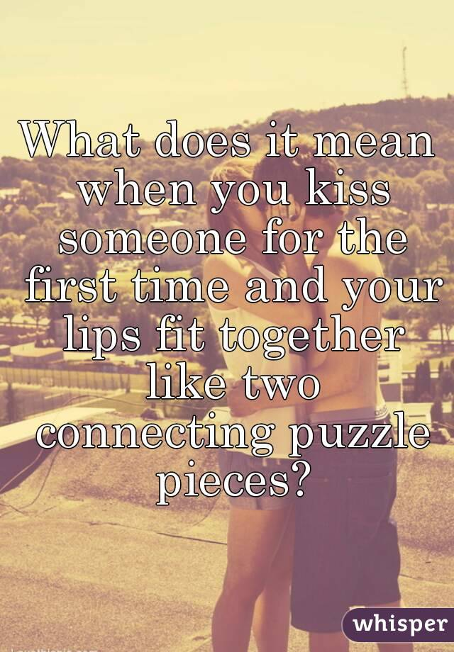 What Does It Mean When He Kisses You