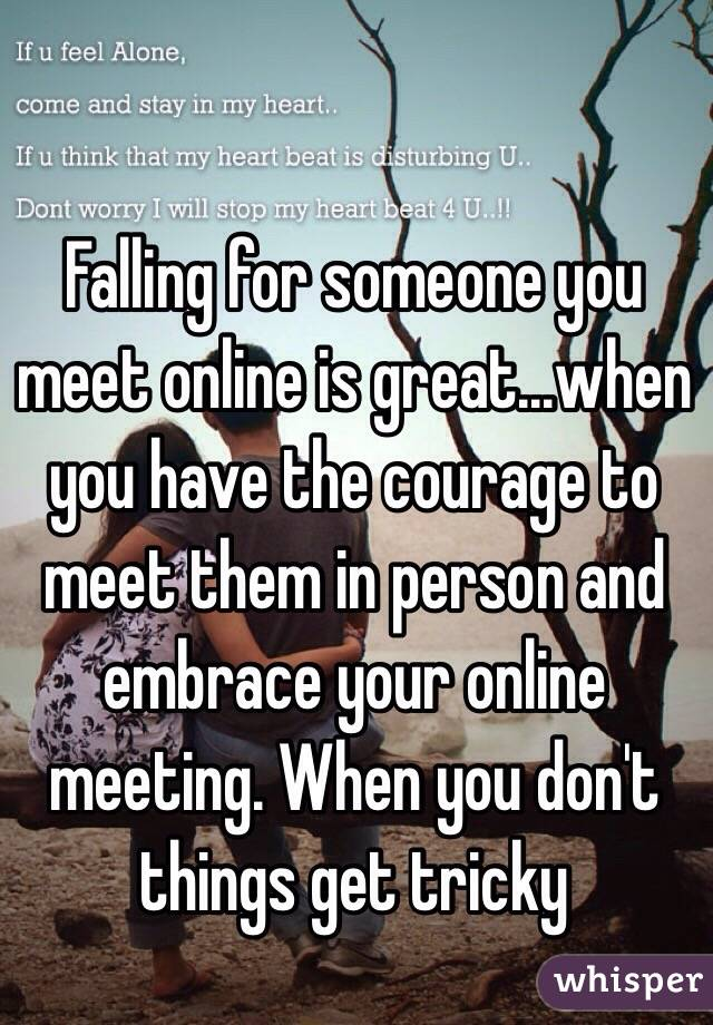 Meeting someone in person from online