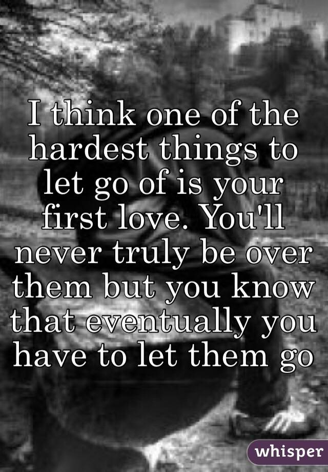 Let go of the one you love