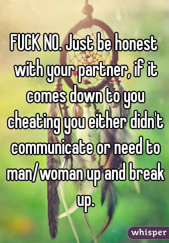 Be honest to your partner