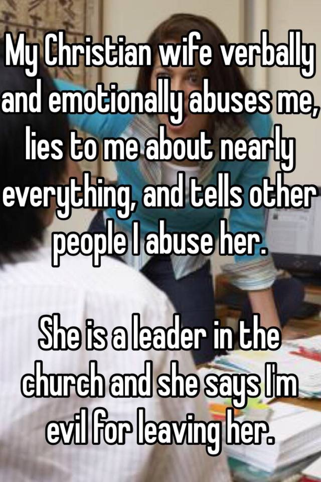 My wife abused me emotionally
