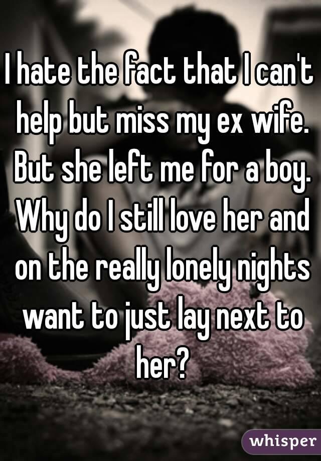 why do i still love my ex