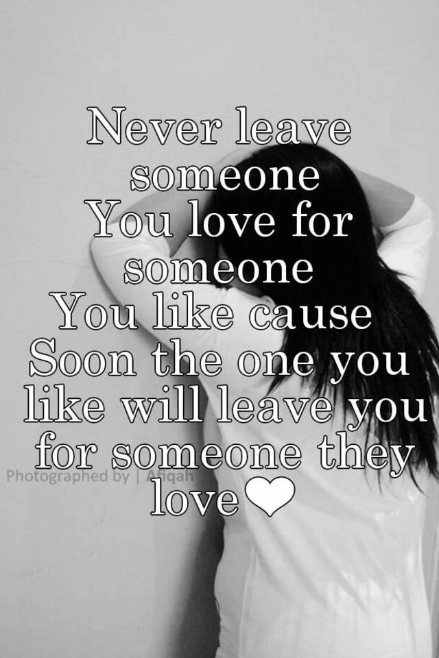 How do i leave someone i love